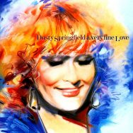 Album art for Dusty Springfield's A Very Fine Love.